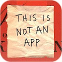 This is Not an App icon