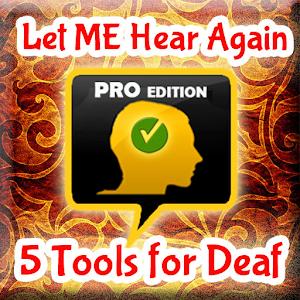Let ME Hear Again PRO for Deaf APK