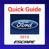 Quick Guide 2013 Ford Escape