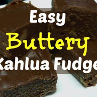 Easy Buttery Kahlua Fudge.