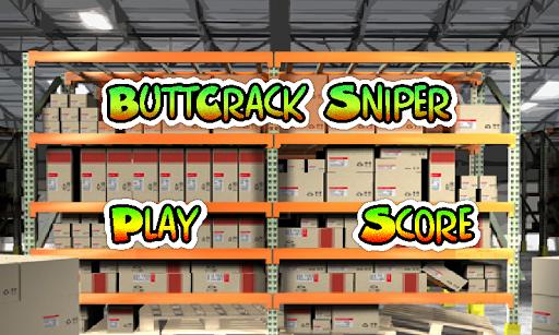 ButtCrack Sniper