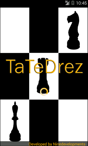 TateDrez TATETI + AJEDREZ