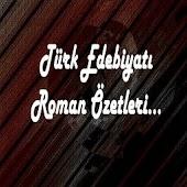 ROMAN ÖZETLERİ TÜRK EDEBİYATI