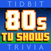 Eighties TV - Tidbit Trivia