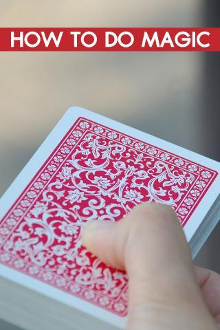 How To Do Magic