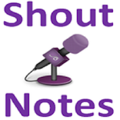 Shout Notes