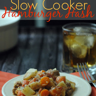 Hamburger Hash Slow Cooker.