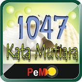1047 Kata Mutiara / Kata Bijak