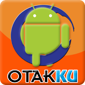 App Otakku for Android apk for kindle fire