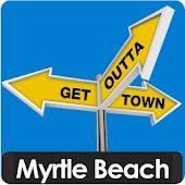 Myrtle Beach - Get Outta Town