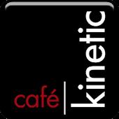 Cafe Kinetic