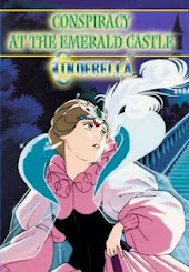Cinderella at the Emerald Castle: An Animated Classic