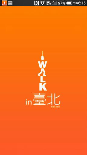 Walk In 臺北--最佳特色商圈旅遊 APP