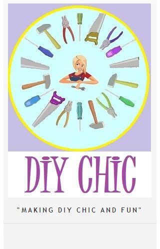 DIY CHIC do it yourself chic
