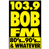 BOB-FM 80's, 90's, Whatever!