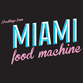 Miami Food Machine