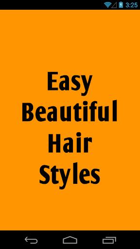 Easy Beautiful Hair Styles