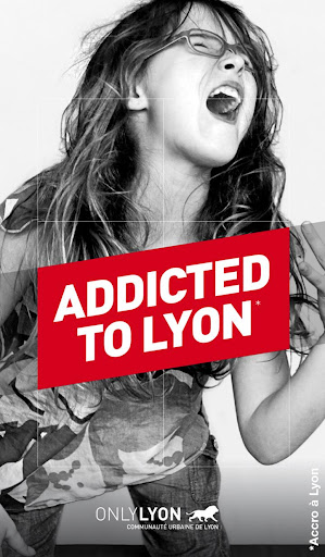Addicted to Lyon