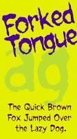 Screenshot of Forked Tongue FlipFont