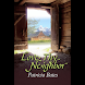 Love Thy Neighbor (本 ebook 书)