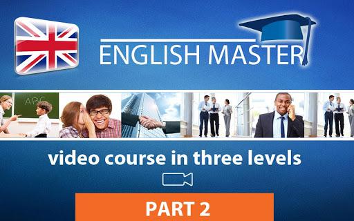 ENGLISH MASTER Video part 2