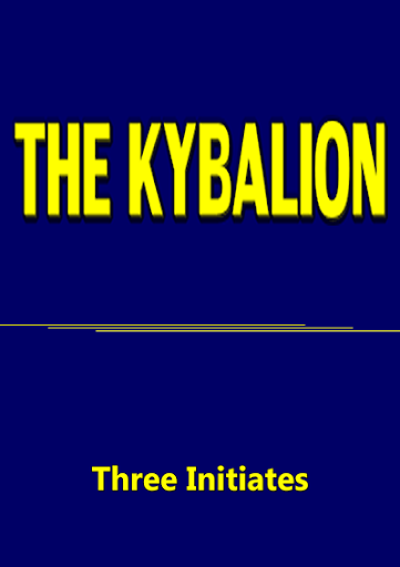 THE KYBALION- Three Initiates
