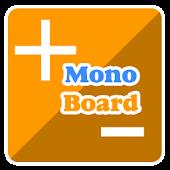 Mono Board