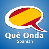 Learn Spanish - Qué Onda