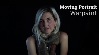 Warpaint, Moving Portrait