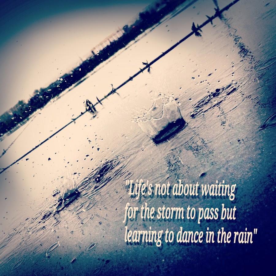 Dancing Rain by Austin Watson - Typography Quotes & Sentences ( timed, splash, quote, frozen, rain )