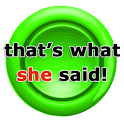 That's What She Said Widget icon