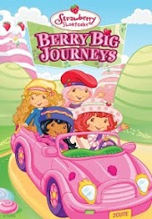 Strawberry Shortcake Berry Big Journeys