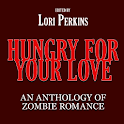 HUNGRY FOR YOUR LOVE-ZOMBIES logo