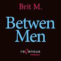 BETWEEN MEN– A MENAGE A TROIS logo