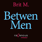 BETWEEN MEN-- A MENAGE A TROIS