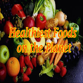Healthiest Foods on the Planet