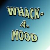 Whack-A-Mood