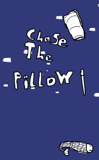 Chase The Pillow