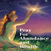 Pray For Abundance and Wealth