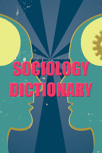 Sociology Terms Dictionary