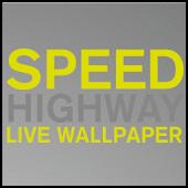 SPEED HIGHWAY Live Wallpaper