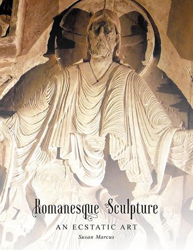 Romanesque Sculpture An Ecstatic Art cover