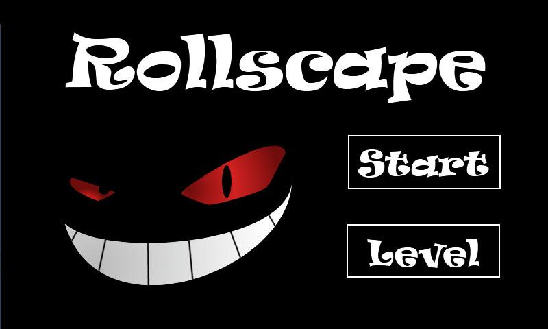 Rollscape- screenshot