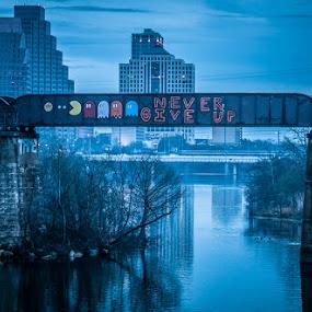 Never Give Up by Bob Barrett - City,  Street & Park  Skylines ( austin, fog, railroad, bridge, river )