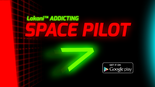 Lokani™ Addicting Space Pilot