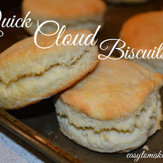 Quick Cloud Biscuits.