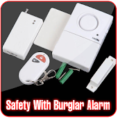Safety With Burglar Alarm