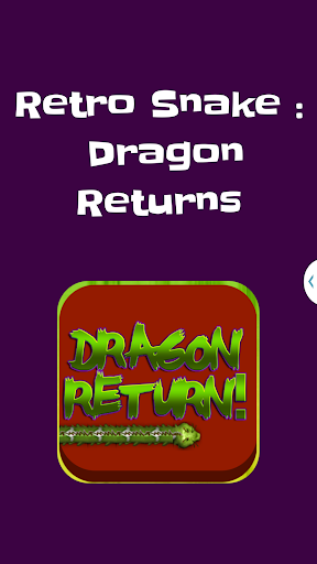 Dragon Snake Return