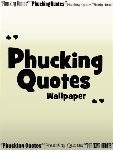 Phucking Quotes wallpaper