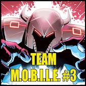Team M.O.B.I.L.E #3